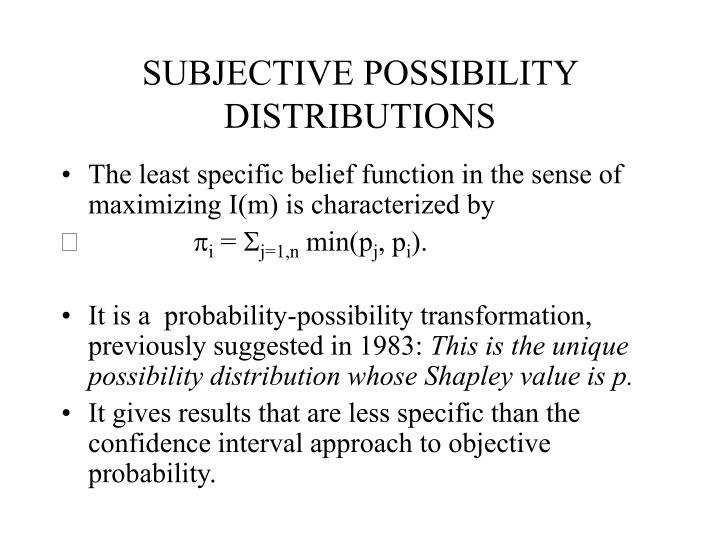 SUBJECTIVE POSSIBILITY DISTRIBUTIONS