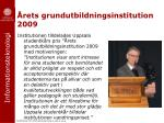 rets grundutbildningsinstitution 2009