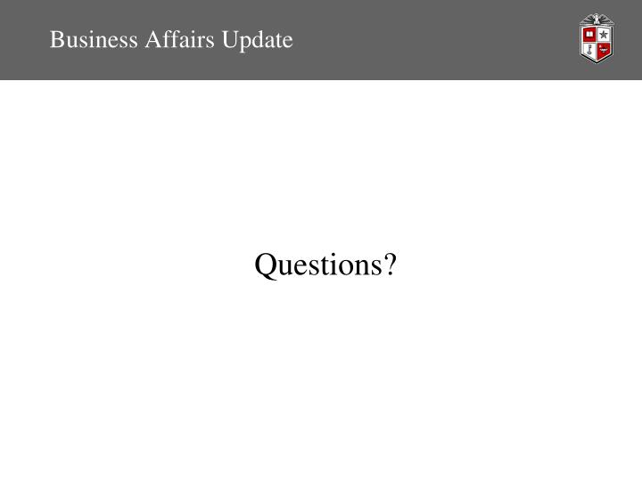 Business Affairs Update
