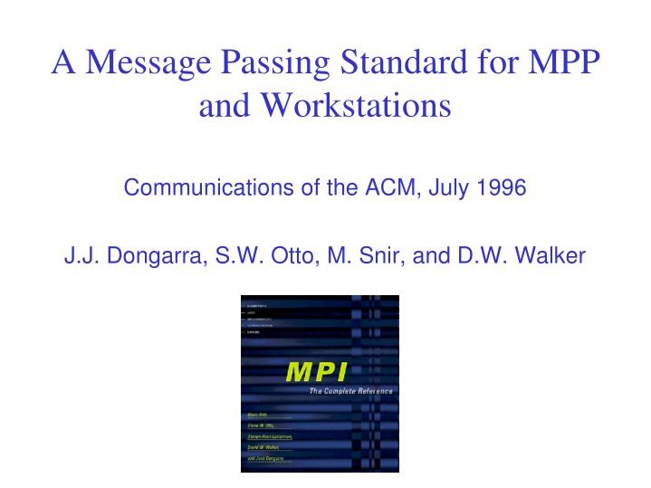 a message passing standard for mpp and workstations n.