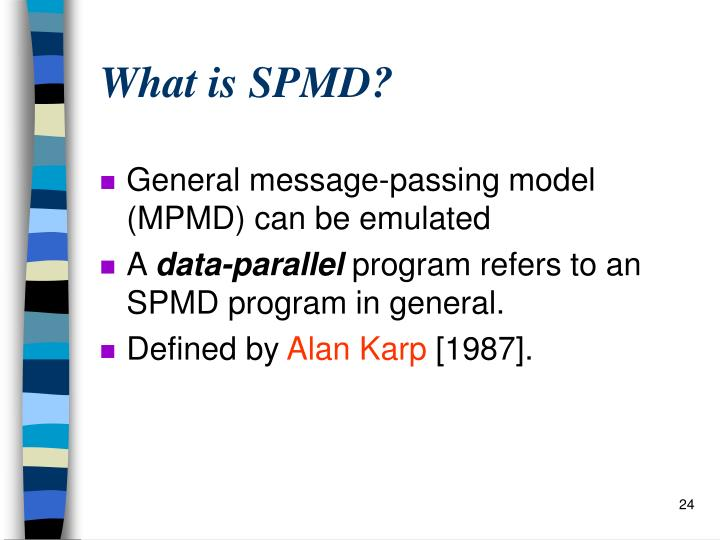 What is SPMD?