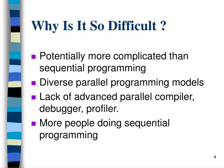 Why Is It So Difficult ?