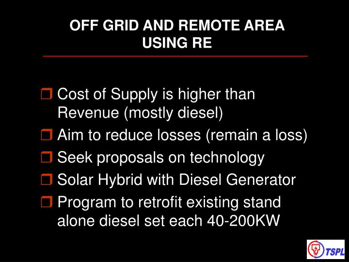 OFF GRID AND REMOTE AREA