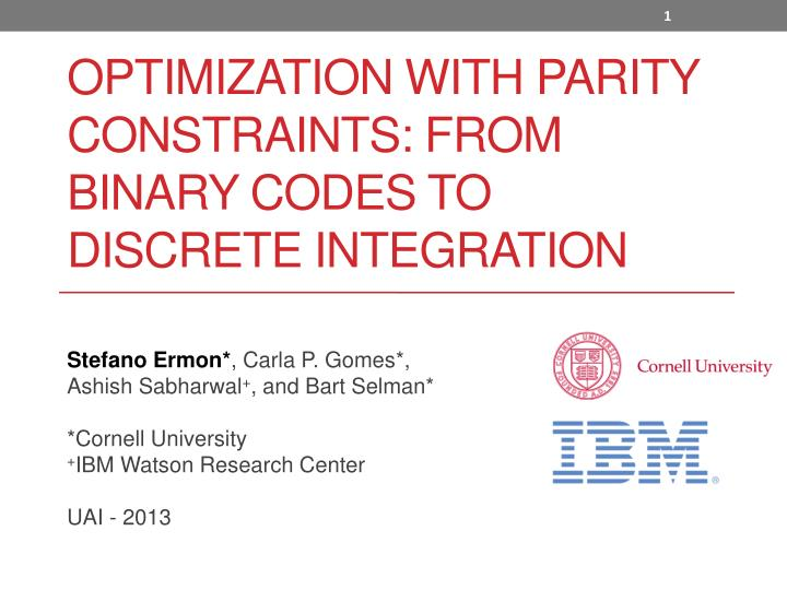 optimization with parity constraints from binary codes to discrete integration n.