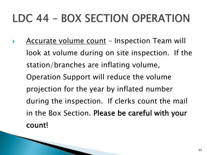 LDC 44 – BOX SECTION OPERATION