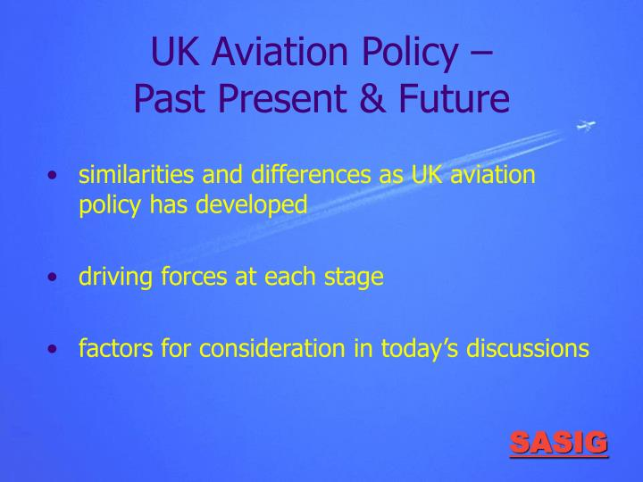 Uk aviation policy past present future