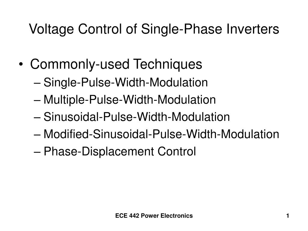 Ppt Voltage Control Of Single Phase Inverters Powerpoint Pulse Width Modulation 8211 What Is It N