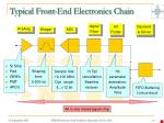 typical front end electronics chain