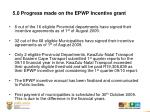 5 0 progress made on the epwp incentive grant
