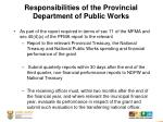 responsibilities of the provincial department of public works