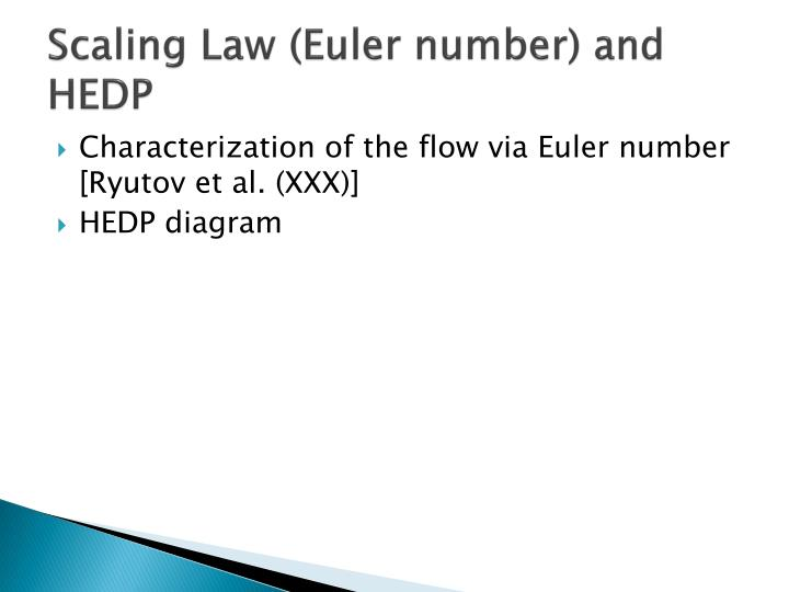 Scaling Law (Euler number) and HEDP