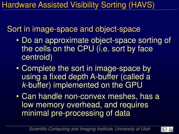 Hardware Assisted Visibility Sorting (HAVS)