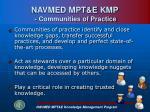 navmed mpt e kmp communities of practice