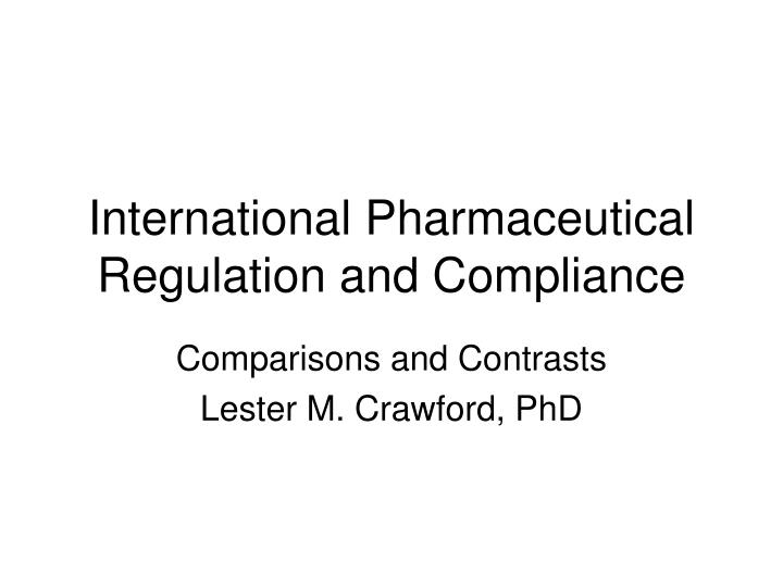 international pharmaceutical regulation and compliance n.