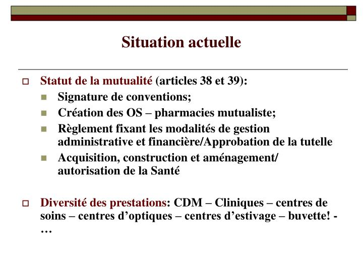 Situation actuelle