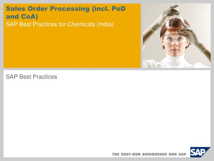 Sales order processing incl pod and coa sap best practices for chemicals india