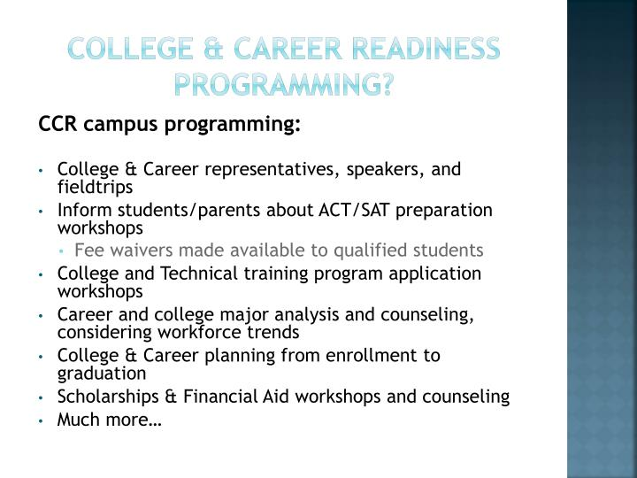 College & career Readiness Programming?