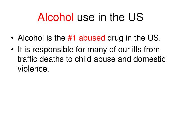 Alcohol use in the us