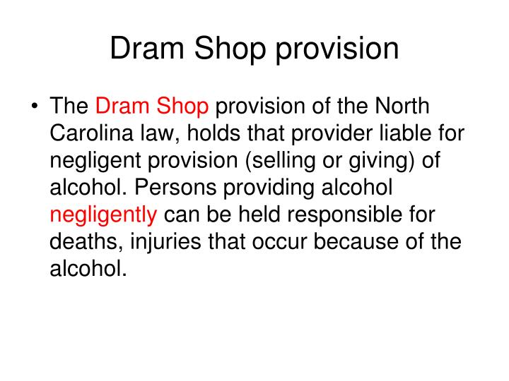 Dram Shop provision