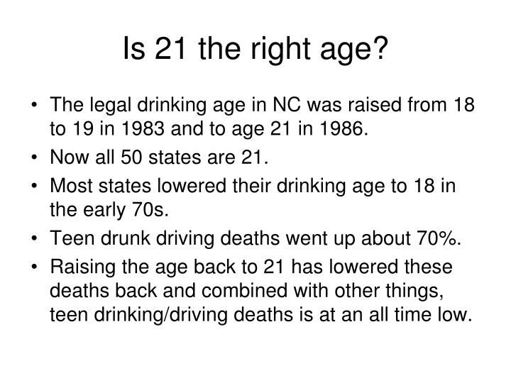 Is 21 the right age?