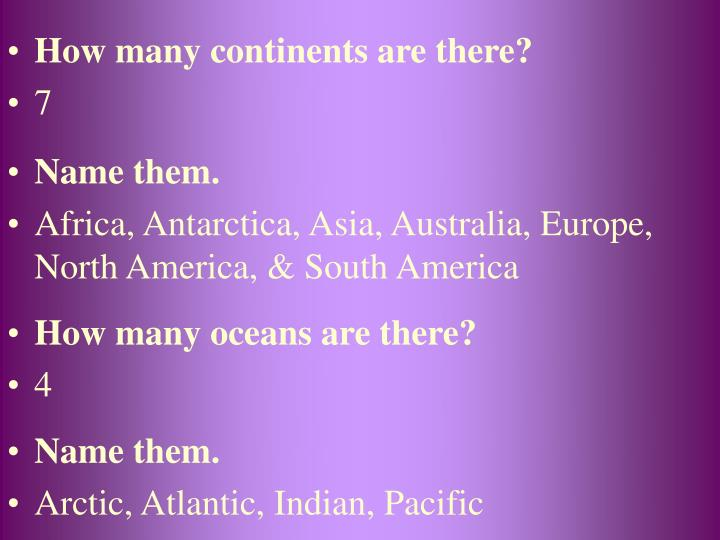 How many continents are there?
