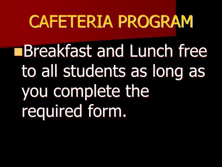 CAFETERIA PROGRAM