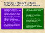 criticisms of standard costing in today s manufacturing environment