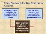 using standard costing systems for control1