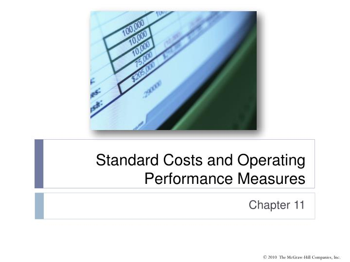 standard costs and operating performance measures n.