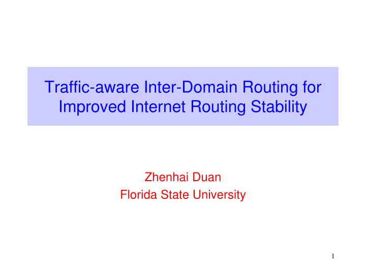 traffic aware inter domain routing for improved internet routing stability n.