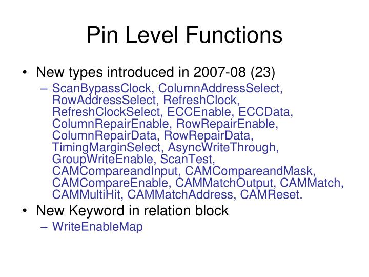 Pin Level Functions