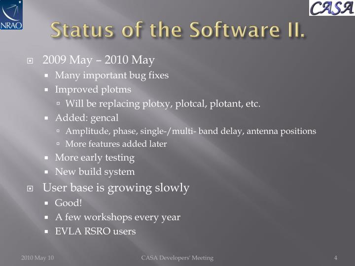 Status of the Software II.
