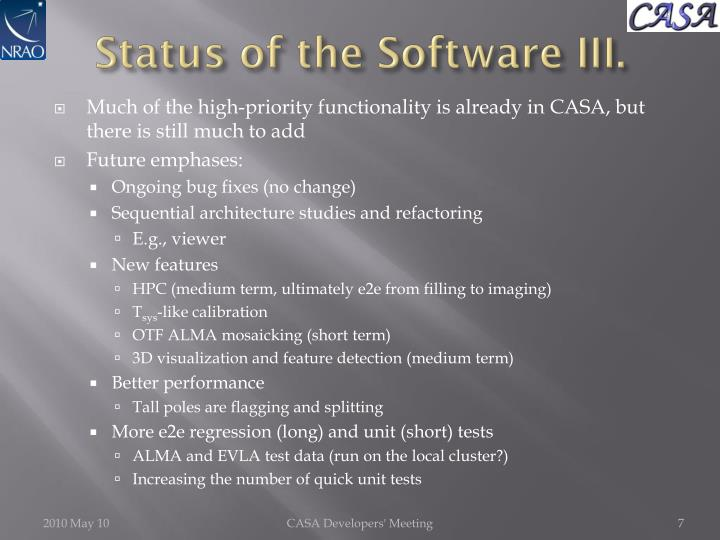 Status of the Software III.