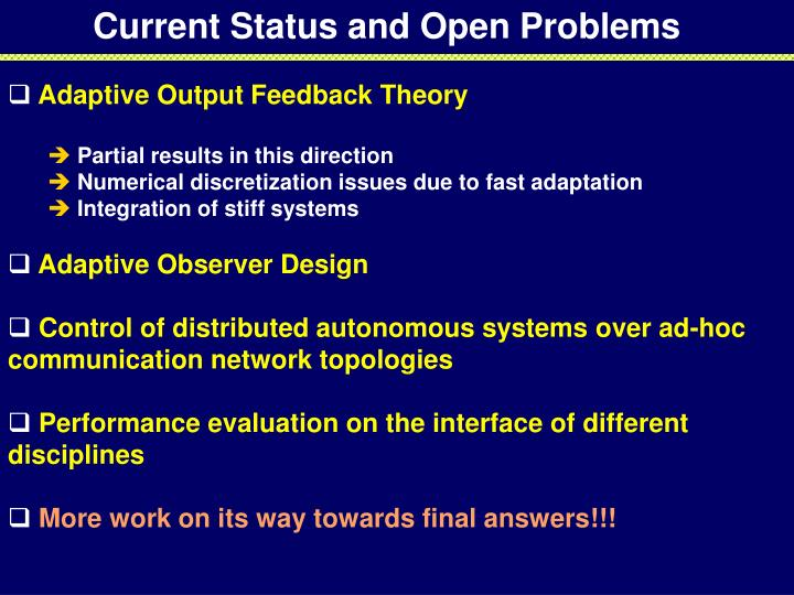 Current Status and Open Problems