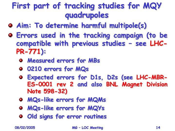 First part of tracking studies for MQY quadrupoles