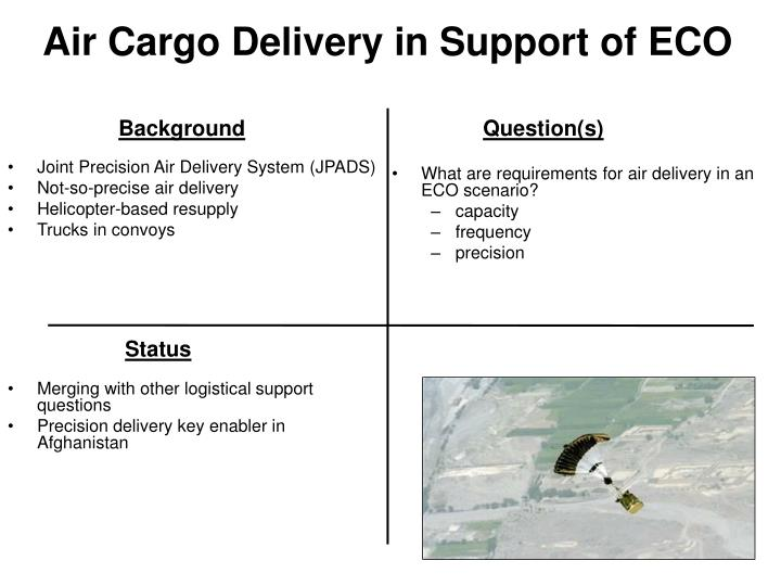 Air Cargo Delivery in Support of ECO