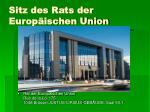 sitz des rats der europ ischen union