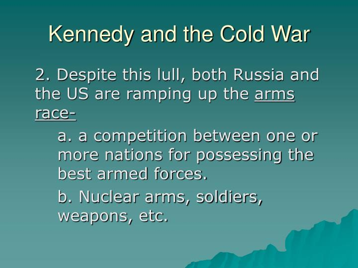 Kennedy and the cold war2
