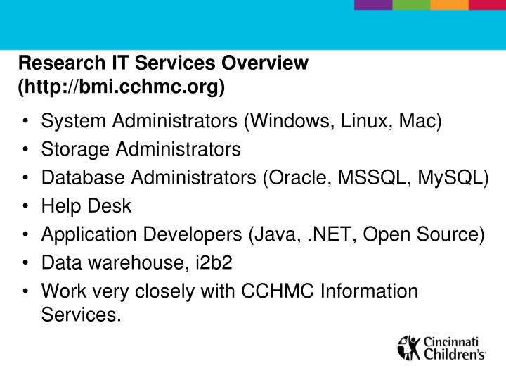 Research it services overview http bmi cchmc org