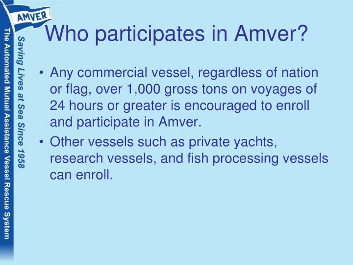 Who participates in Amver?