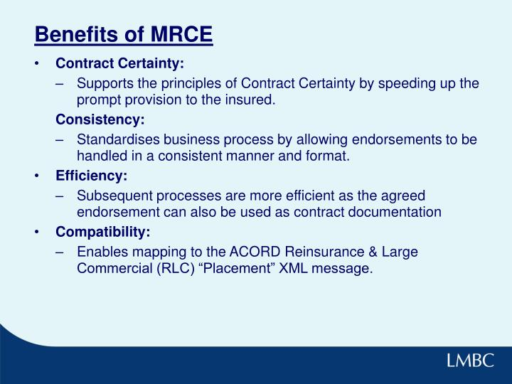 Benefits of MRCE