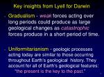 key insights from lyell for darwin