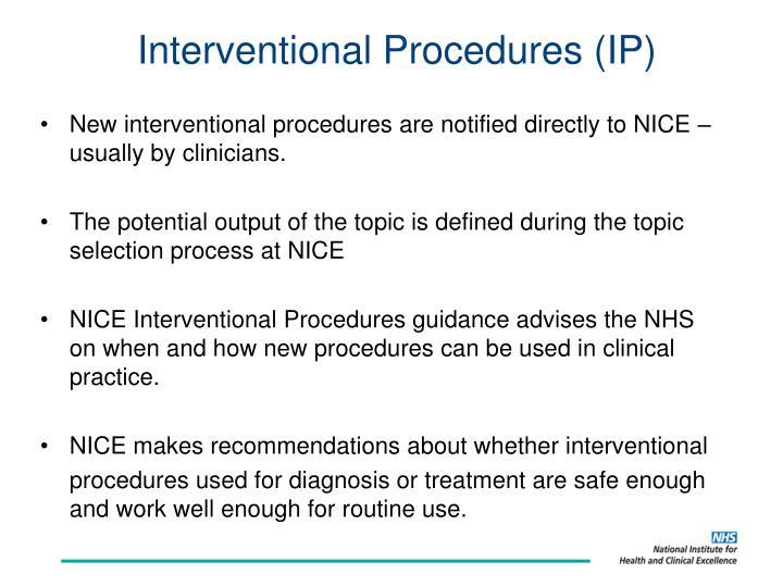Interventional Procedures (IP)
