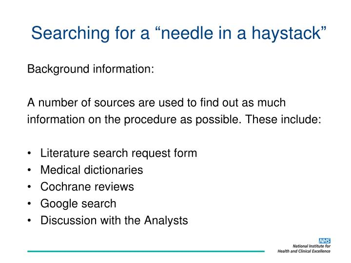 """Searching for a """"needle in a haystack"""""""