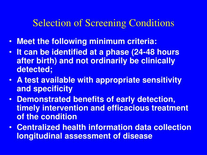 Selection of Screening Conditions