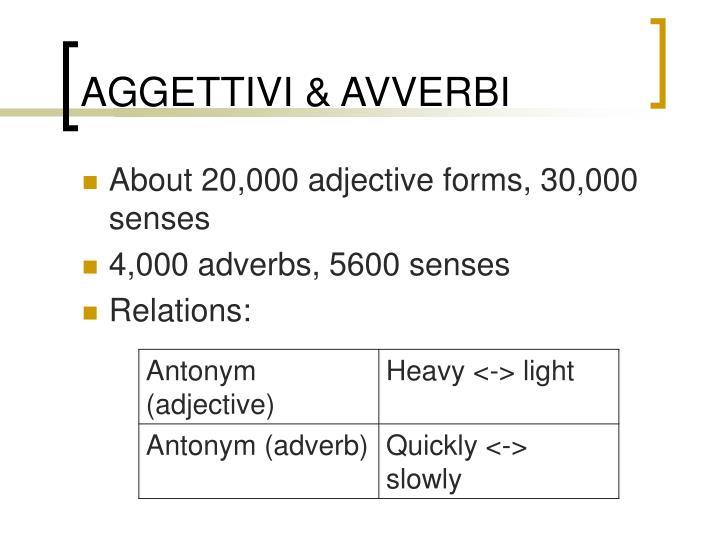 AGGETTIVI & AVVERBI