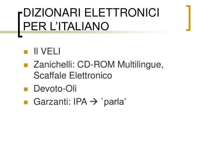 DIZIONARI ELETTRONICI PER L'ITALIANO