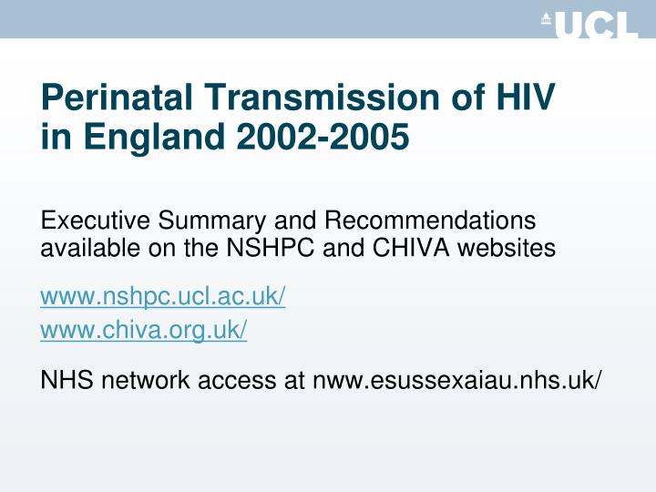 Perinatal Transmission of HIV    in England 2002-2005
