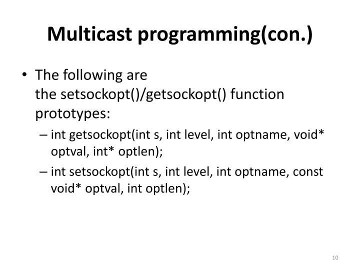 Multicast programming(con.)