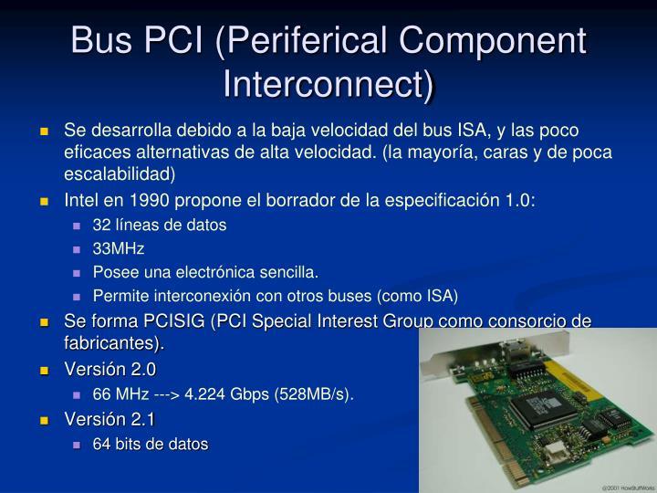Bus PCI (Periferical Component Interconnect)